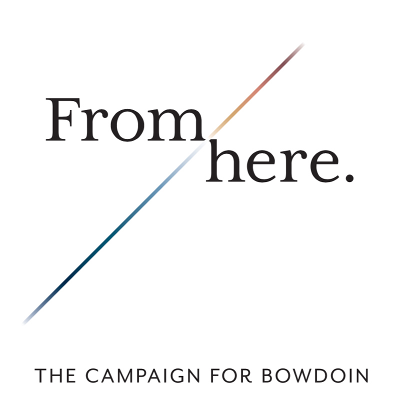 From Here: The Campaign for Bowdoin