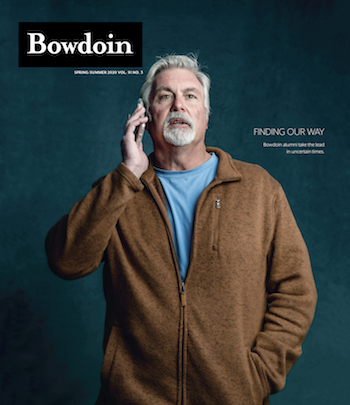 Cover of Bowdoin Magazine, Spring/Summer 2020, featuring Mark Swann '84
