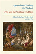 Approaches to Teaching the Works of Ovid and the Ovidian Tradition (co-edited volume, with Cora Fox), in the MLA Approaches to Teaching World Literature series, 2010.