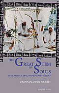 The Great Stem of Souls: Reconstructing Mandaean History