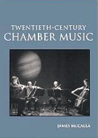 20th-Century Chamber Music (2nd edition, Routledge, 2003)