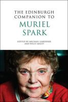 The Edinburgh Companion to Muriel Spark, Edited By: Michael Gardiner and Willy Maley, Edinburgh University Press, 2010