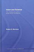 Islam and Science The Intellectual Career of Nizam al-Din al-Nisaburi Islam and Science The Intellectual Career of Nizam al-Din al-Nisaburi