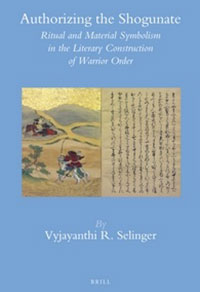 Authorizing the Shogunate: Ritual and Material Symbolism in the Literary Construction of Warrior Order in Medieval Japan. Leiden: Brill, 2013.
